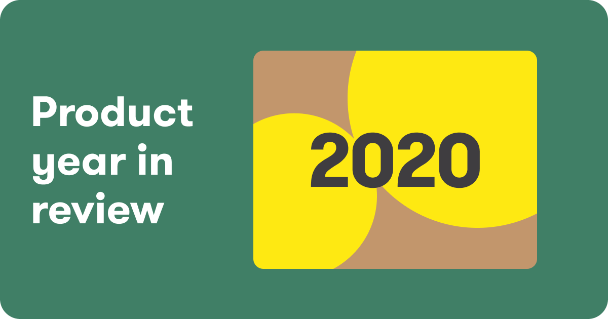 2020 Product year in review