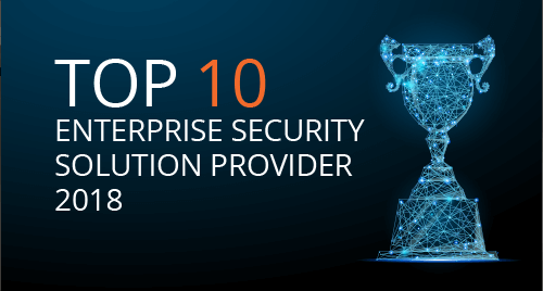 Top 10 Enterprise Security Solution Provider 2018