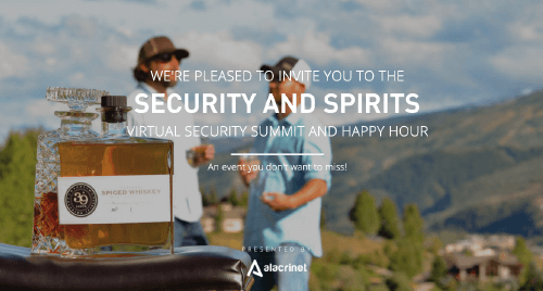 Security & Spirits Virtual Happy Hour