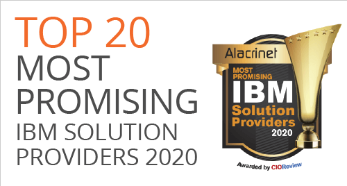 CIO Review magazine Top 20 Most Promising IBM Solution Providers 2020