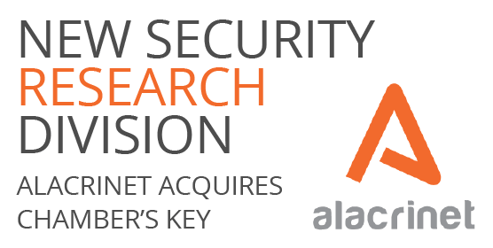 New Security Research Division: Alacrinet acquires Chamber's Key Cybersecurity