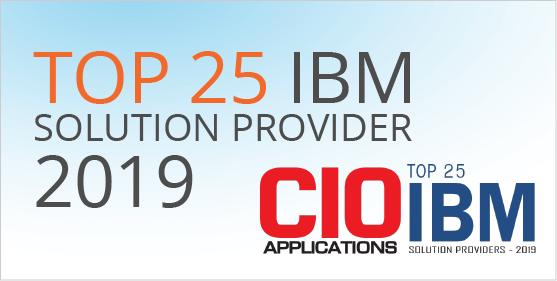 CIO Applications Magazine award for Top 25 IBM Solution Providers of 2019