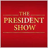 The President Show Logo