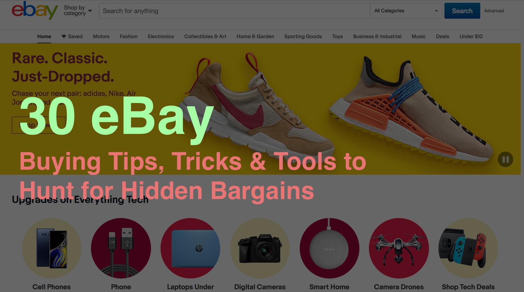 30 eBay Buying Tips, Tricks & Tools to Hunt for Hidden Bargains