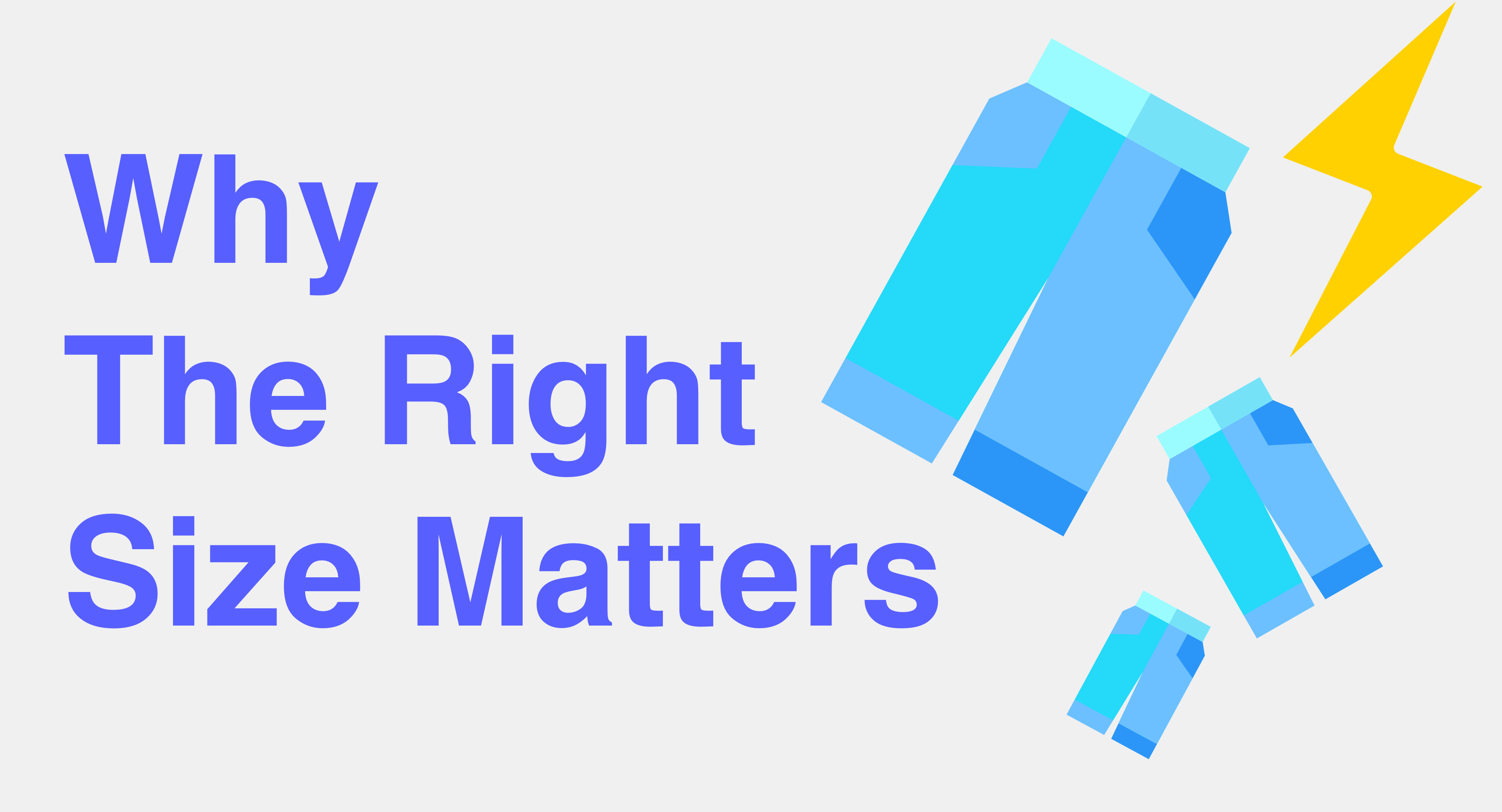 Why the Right Size Matters
