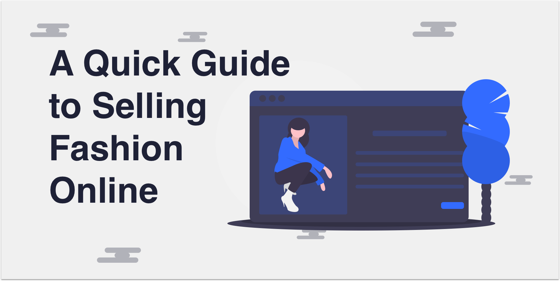 A Quick Guide to Selling Fashion Online