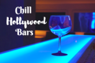 Chill Hollywood Bars
