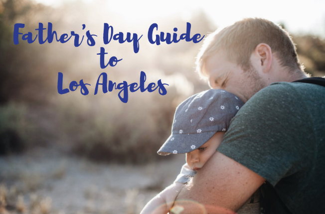 father's day los angeles