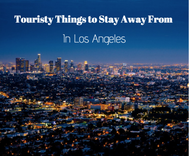 places for tourists to avoid in los angeles