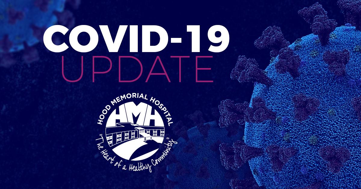 COVID-19 Update for Hood Memorial Hospital