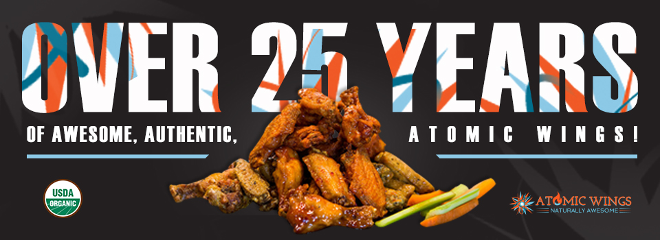 Over 25 years of awesome, authentic, atomic wings!