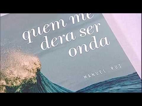 """""""Quem me dera ser onda"""" de Manuel Rui"""