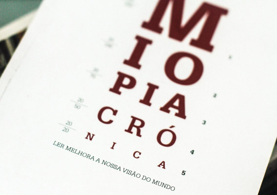 Miopia Crónica: simples de ler, indispensável para alargar a visão