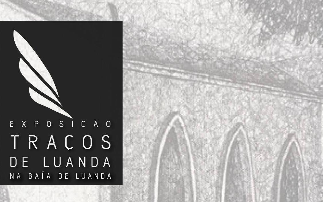 """Exposição """"Traços de Luanda"""" é inaugurada no dia da cidade capital"""