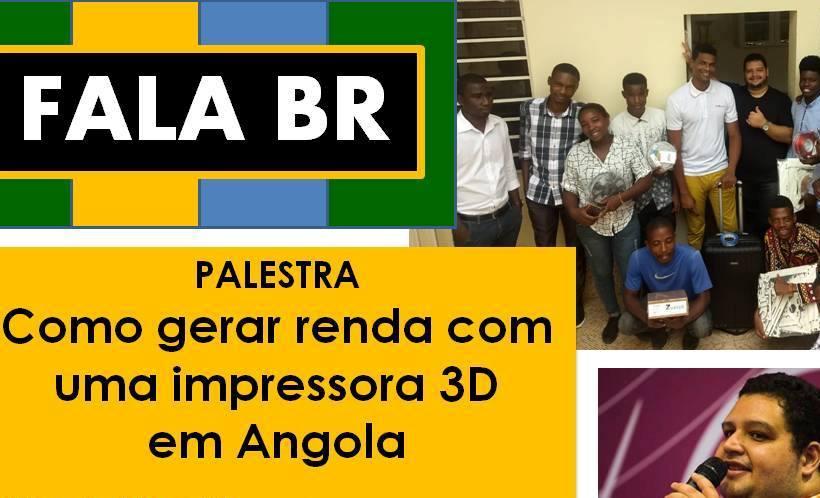 """Especialista mostra """"Como gerar renda com uma impressora 3D em Angola"""" em palestra no CCBA"""
