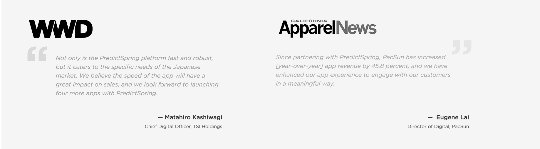 Salesforce Commerce Cloud Customers Quotes (TSI and PacSun) on PredictSpring Platform in WWD and California Apparel News