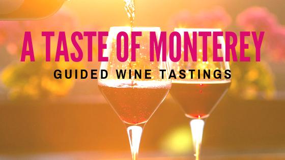 A Taste of Monterey
