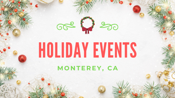 holiday events in Monterey