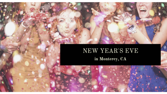 New Year's Eve celebrations in Monterey CA