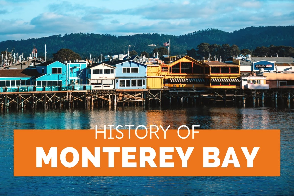 History of Monterey Bay