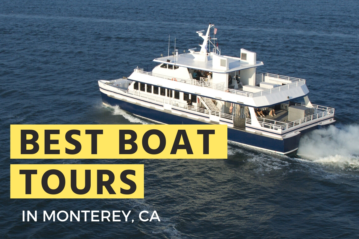 Best Boat Tours in Monterey CA