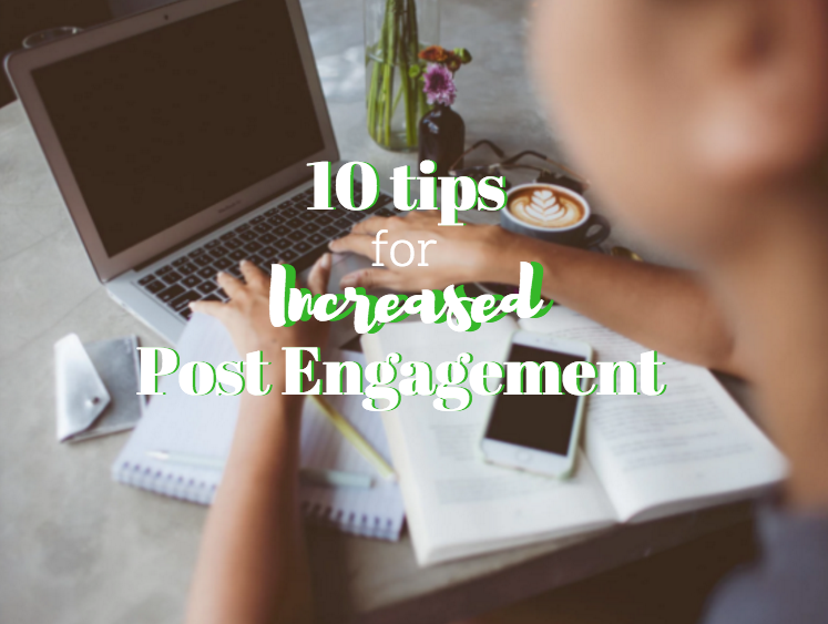 Tips for Creating Engaging Posts