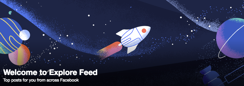 Facebook has officially launched an Explore Feed