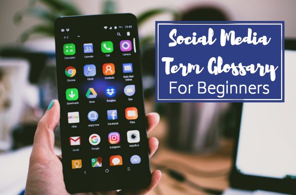 Social Media Term Glossary for Beginners