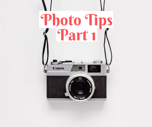 The Best Tips for Incredible Photos Part 1