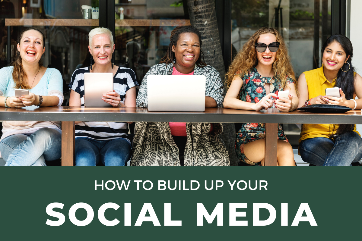 how to build up your social media