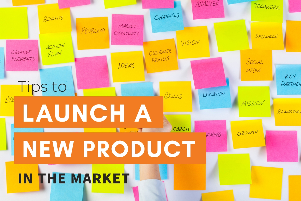 Tips to Launch a New Product in the Market