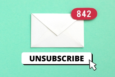Unsubscribe from promotional emails that you don't read or want