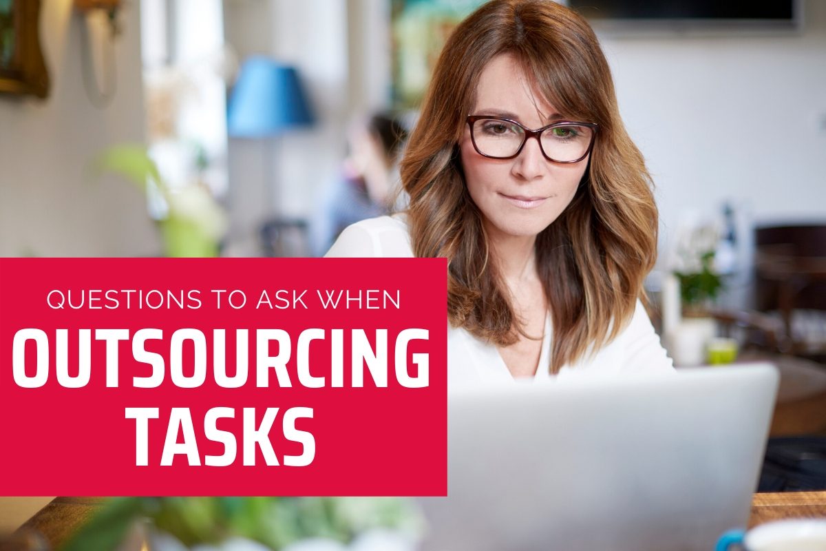 In-house or Outsourced: Questions to Ask When Outsourcing Tasks