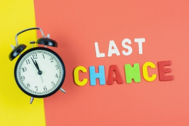 It's Now or Never. Last Chance!