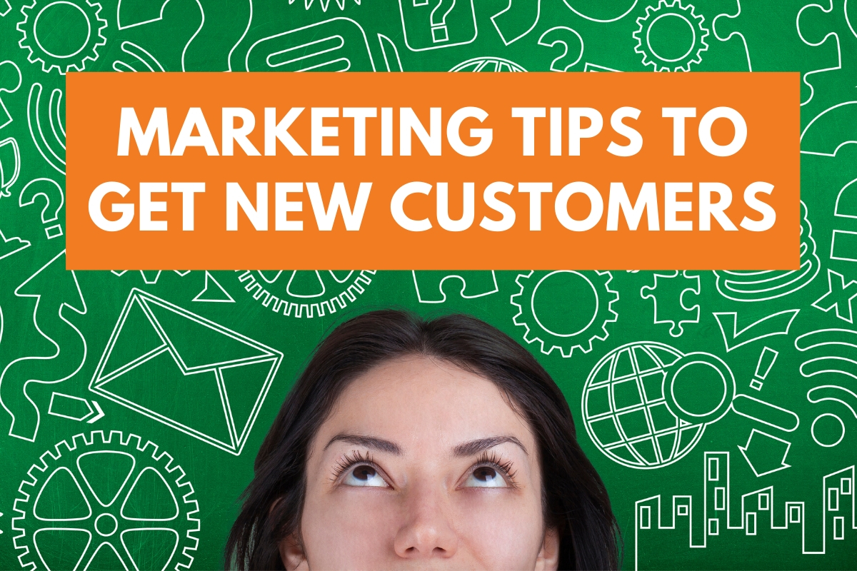 Marketing Tips to Get New Customers - Woman looking at title