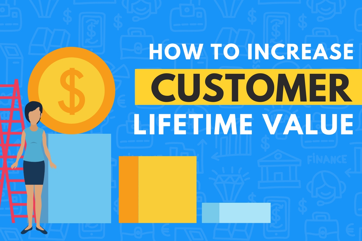 How to Increase Customer Lifetime Value - Customer with a growing chart in the back