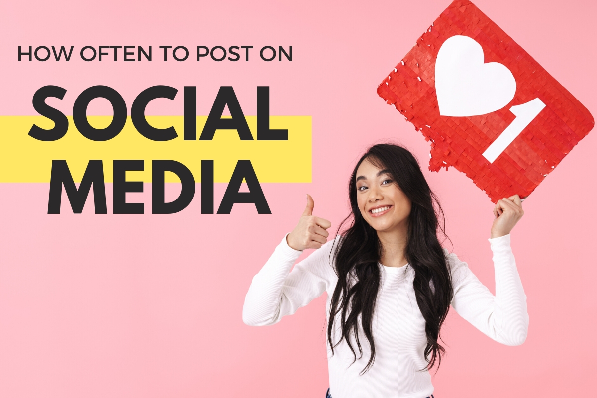 "Woman holding a ""Love"" sign - How Often to Post on Social Media"