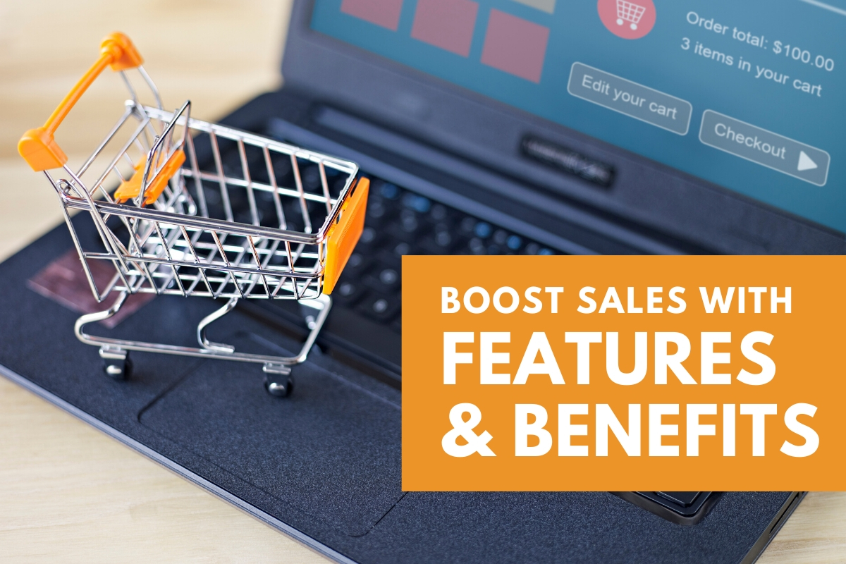 Tiny shopping cart on top of a laptop - Boost Sales with Features & Benefits