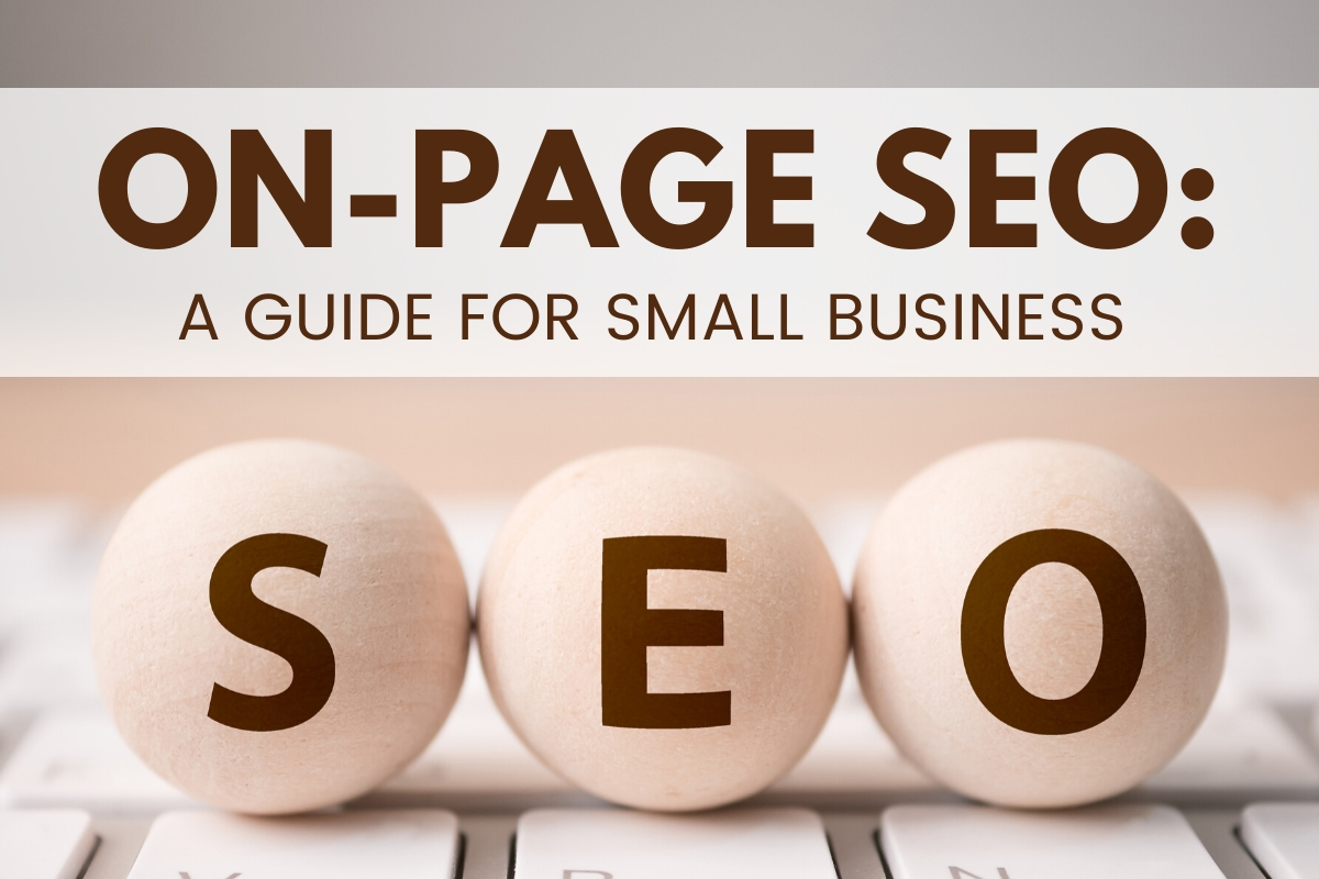 SEO letters on top of a keyboard - On-Page SEO: A Guide for Small Business
