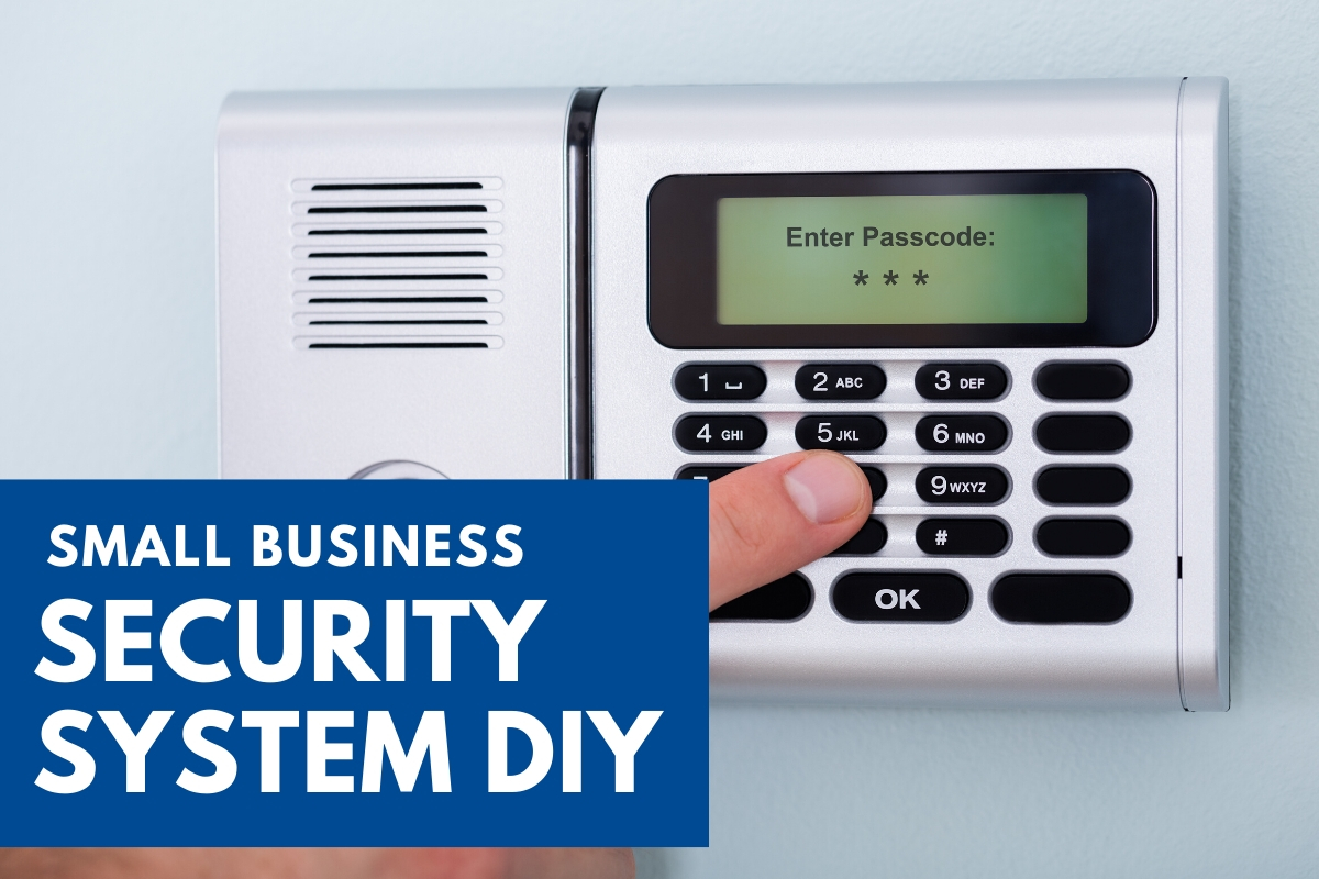 Alarm System - Small Business Security System DIY