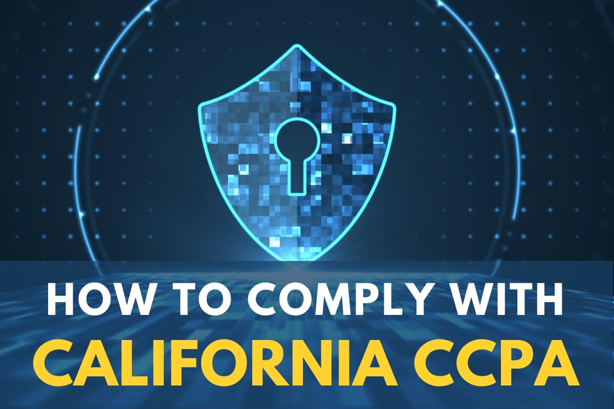 Security Shield - How to Comply With California CCPA