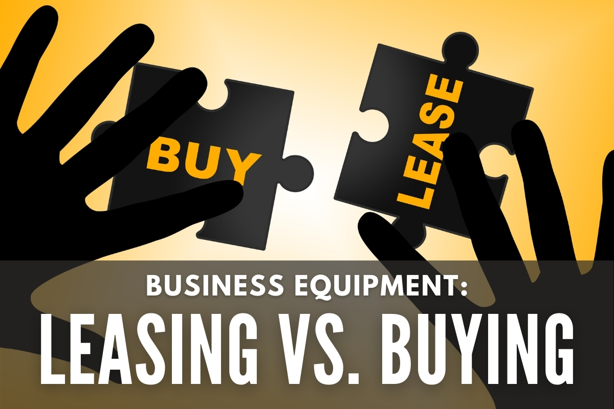Hands with puzzle pieces and the words Buy & Lease - Business Equipment Leasing vs Buying