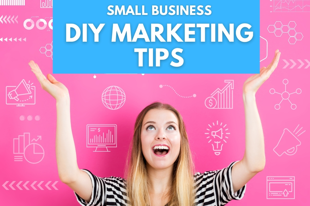 Woman looking up while holding the title - Small Business DIY Marketing Tips