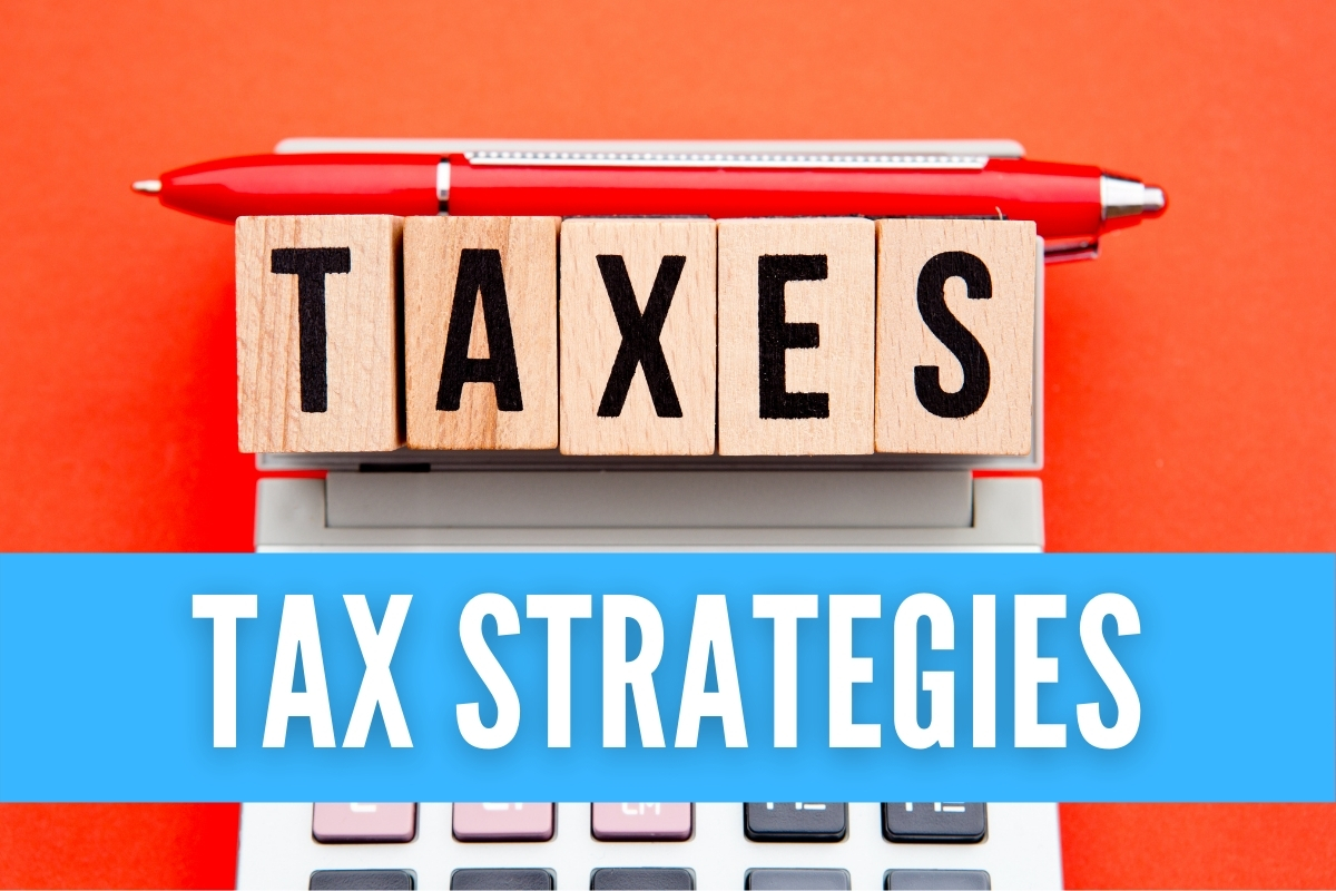 "Blocks of wood spelling ""TAXES"" - Tax Strategies"