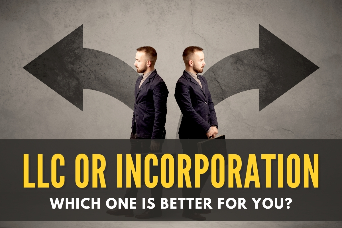 Man choosing between LLC or Inc. - LLC or Incorporation. Which one is better for you?