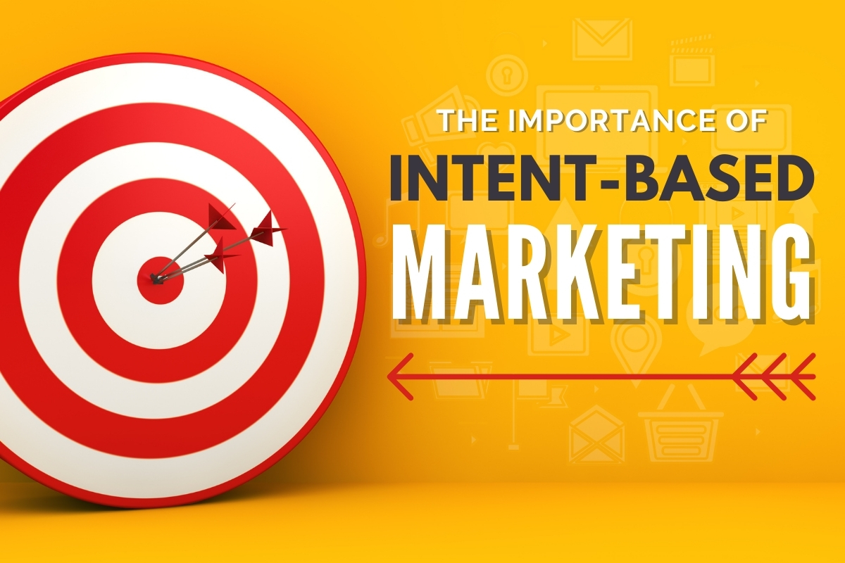 Red and white bullseye - The Importance of Intent-based Marketing