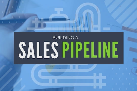 Building a Sales Pipeline - Hands with sales graphics and an overlay image of pipelines