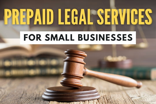 Gavel on the table - Prepaid Legal Services for Small Businesses