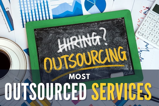 Board with the words Hiring? and Outsourcing - Most Outsourced Services