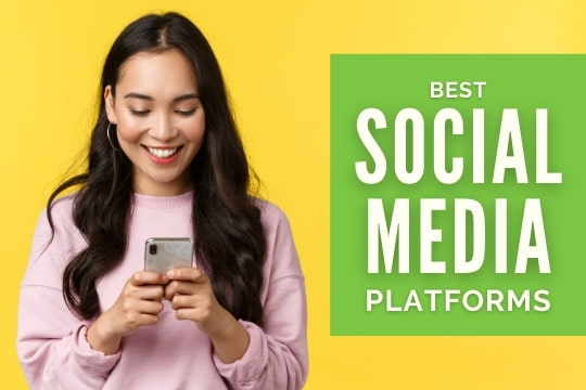 Woman using the phone - Best Social Media Platforms